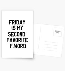 Friday is my second favorite F-Word Postcards