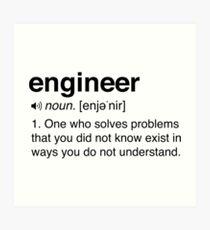 Funny Engineer Definition Art Print