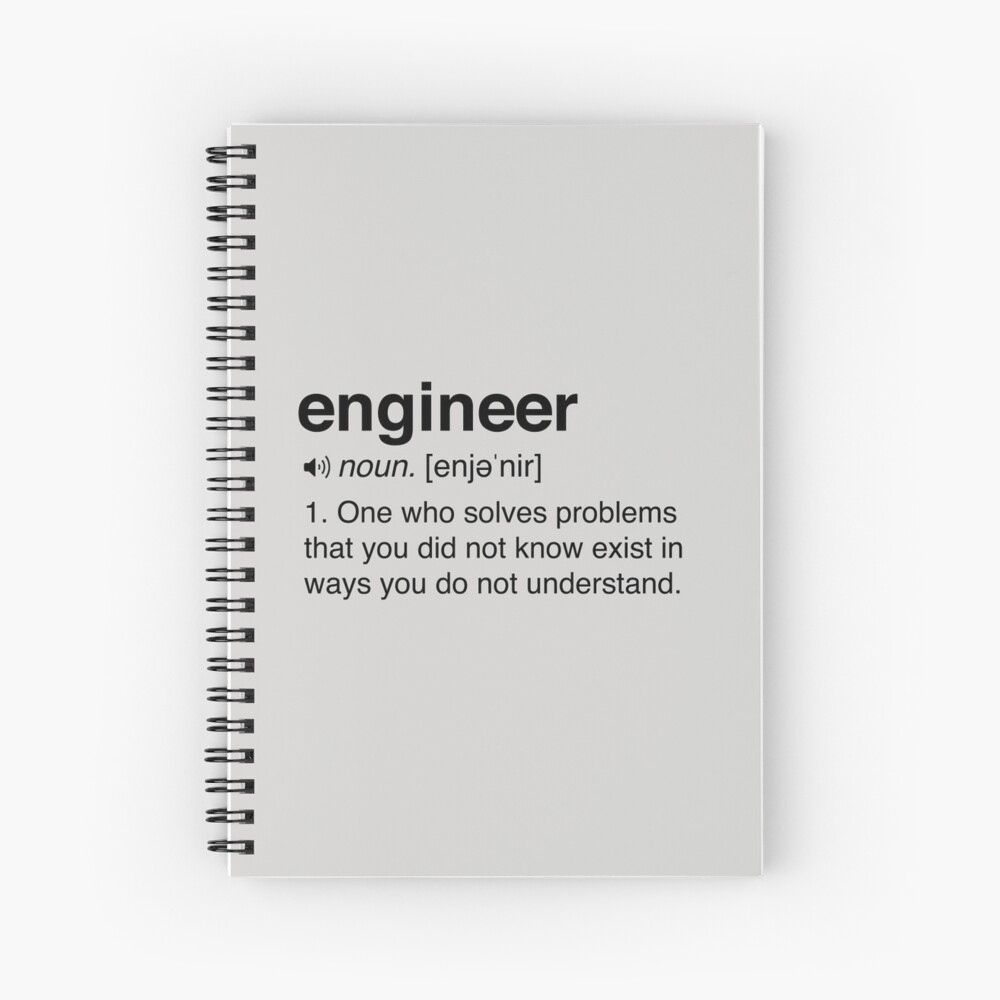 Funny Engineer Definition Spiral Notebook