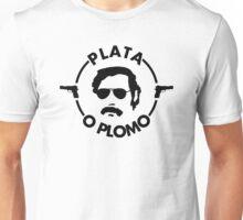 Pablo Escobar - Plata O Plomo Unisex T-Shirt