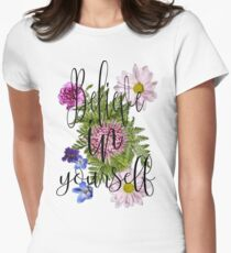 Believe in Yourself Women's Fitted T-Shirt