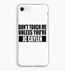 don't touch - JCC iPhone Case/Skin