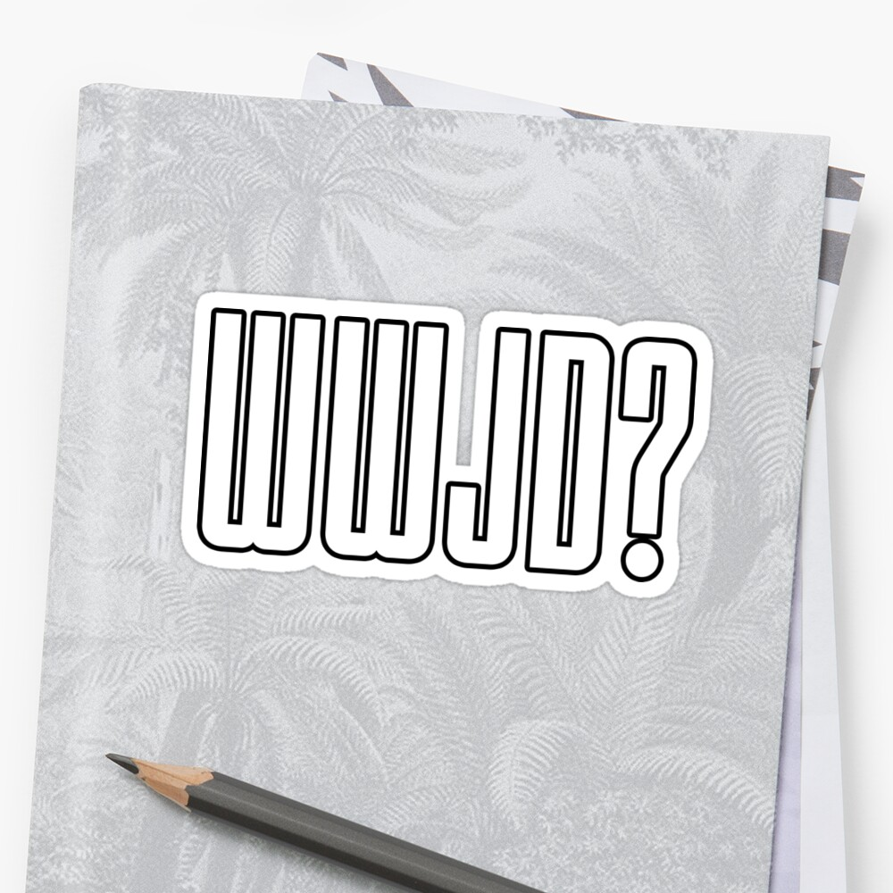 WWJD ? by Bethel Store
