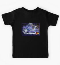 We are all children of the same universe Kids Tee