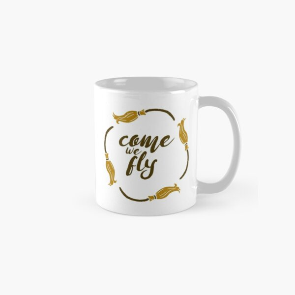 Come We Fly Classic Mug