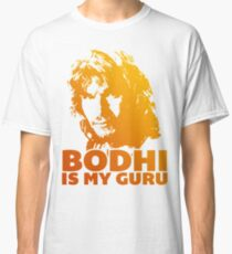 Bodhi Is My Guru Classic T-Shirt