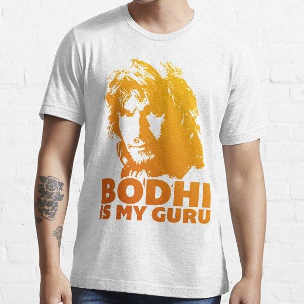 Bodhi Is My Guru Essential T-Shirt