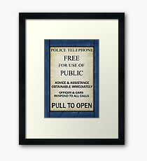 Free For Use Of Public - Tardis Door Sign, (please see notes) Framed Print