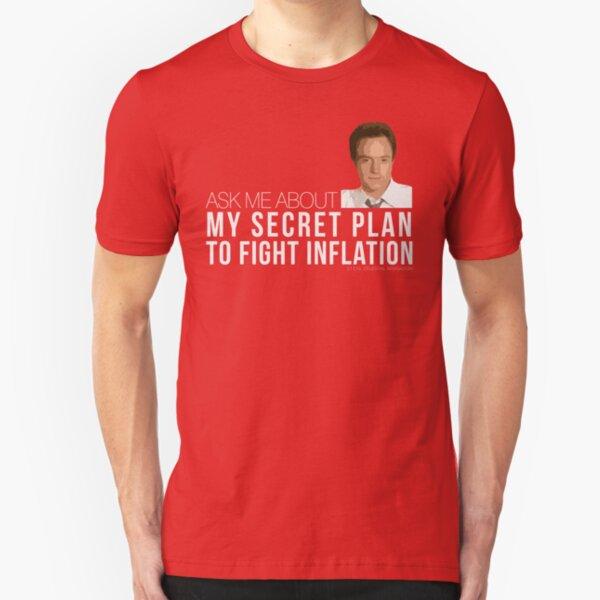 Josh Lyman Tee - Secret Plan to Fight Inflation Slim Fit T-Shirt