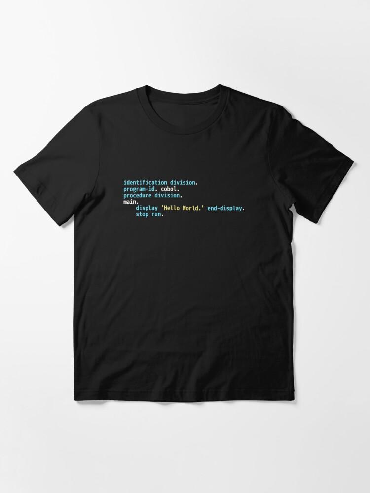 Alternate view of Hello World COBOL Code - Dark Syntax Scheme Coder Design Essential T-Shirt