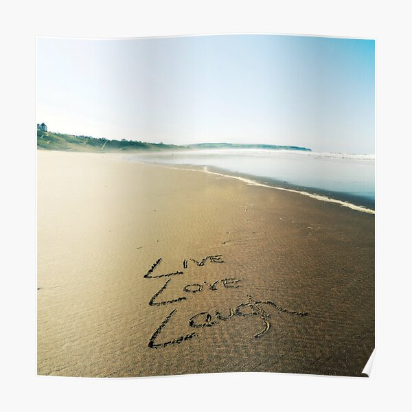 Beach Writing Live Love Laugh Poster