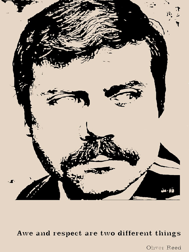 Oliver Reed Awe & Respect by JarBoy