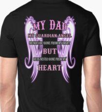 MY DAD MY GUARDIAN ANGEL MY HEART Unisex T-Shirt