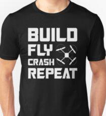BUILD FLY CRASH REPEAT - QUADCOPTER T-SHIRT Unisex T-Shirt