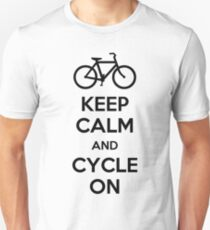 Keep Calm And Cycle On Unisex T-Shirt
