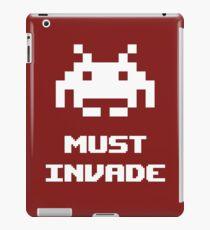 Must Invade iPad Case/Skin