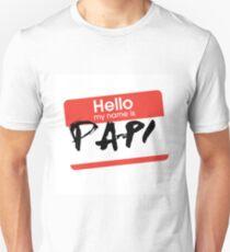 My Name Is... Papi Unisex T-Shirt