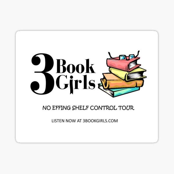 No Effing Shelf Control Tour Sticker