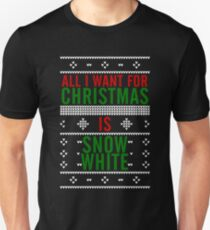 All I want for Christmas is Snow White Unisex T-Shirt