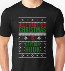 All I want for Christmas is Captain Hook T-Shirt