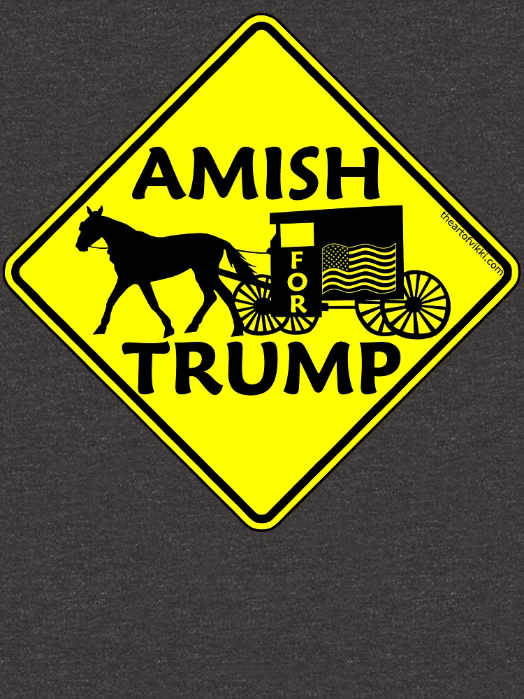 Amish For Trump Political Buggy Sign by theartofvikki