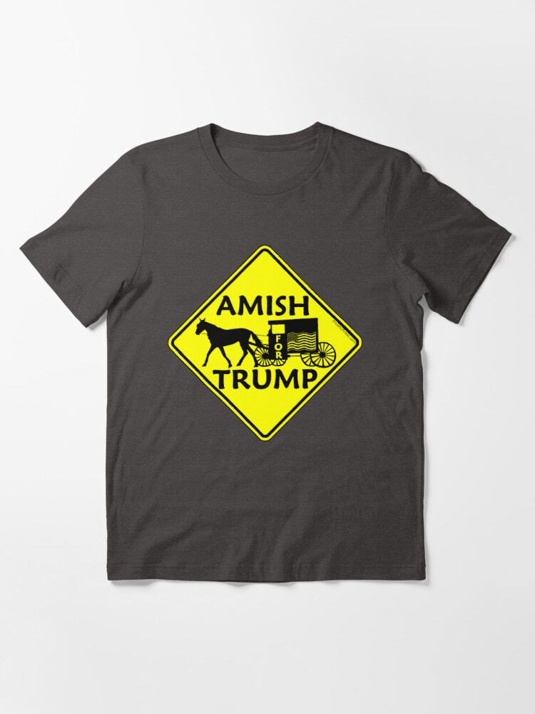 Alternate view of Amish For Trump Political Buggy Sign Essential T-Shirt