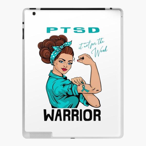 PTSD Warrior It's Not For The Weak iPad Skin