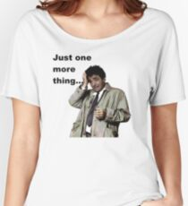 Columbo - Just one more thing Women's Relaxed Fit T-Shirt