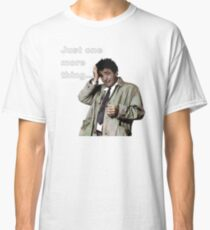 Columbo - Just one more thing Classic T-Shirt