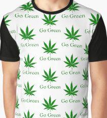 Go Green - Legalize Marijuana Graphic T-Shirt