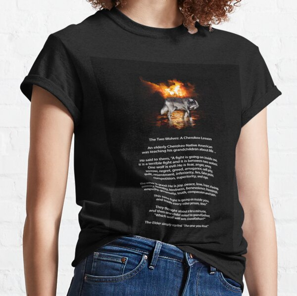 The TWO WOLVES CHEROKEE TALE  Classic T-Shirt