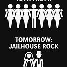 Today: Tutti Frutti – Tomorrow: Jailhouse Rock (Stag Party / White) by MrFaulbaum
