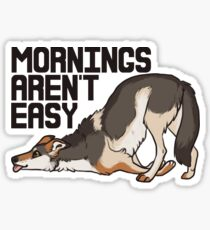 Mornings Aren't Easy Sticker