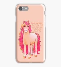"""""""Reduce Everything Down"""" Pony iPhone Case/Skin"""