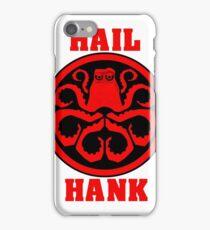 Hail Hank iPhone Case/Skin
