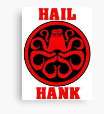 Hail Hank Canvas Print