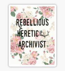 Rebellious Heretic Archivist Sticker