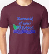 Mermaid Of Your Dreams (Blue) Unisex T-Shirt