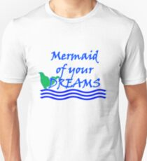 Mermaid Of Your Dreams (Blue) Unisex T-Shirt