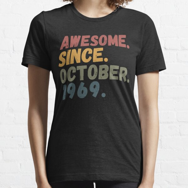 awesome since october 1969 Essential T-Shirt