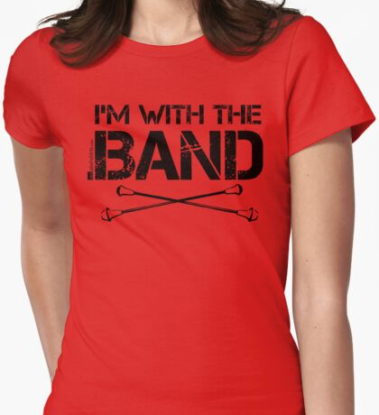 I'm With The Band - Majorette (Black Lettering) T-Shirt