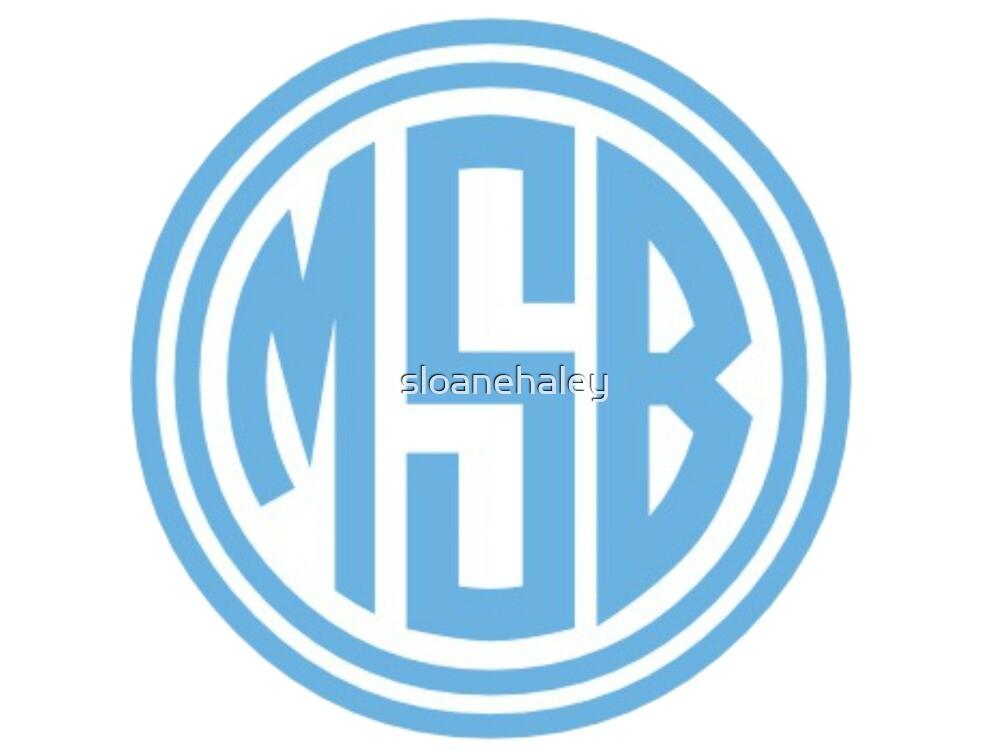 MSB Monogram by sloanehaley
