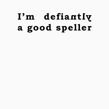 Good Speller by cultclothingco