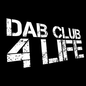 DAB CLUB 4 LYF by splxcity