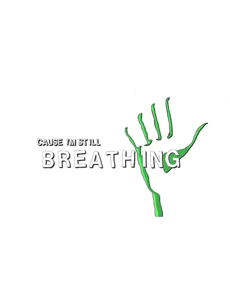 Still Breathing by Neoxision