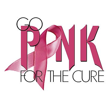 Go PINK For The Cure by Tina-Maria