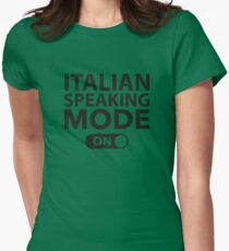 Italian Speaking Mode On Women's Fitted T-Shirt