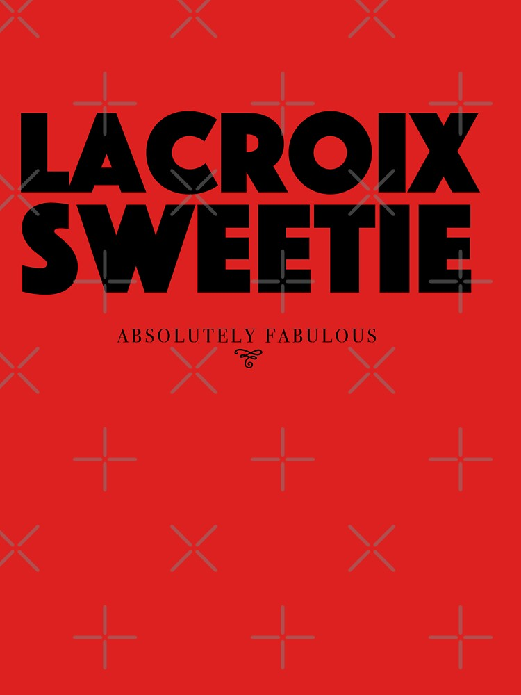 Absolut fabelhaft - Lacroix Sweetie von roskopp