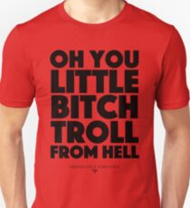 Absolutely Fabulous - Oh you little bitch troll from hell T-Shirt