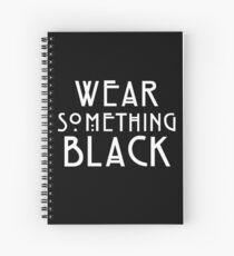 Wear Something Black Spiral Notebook